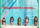 RESCHEDULED SWIM LESSONS…