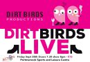 The Dirt Birds are back…