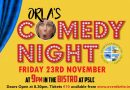 ORLA'S COMEDY NIGHTS RETURN TO THE PSLC…